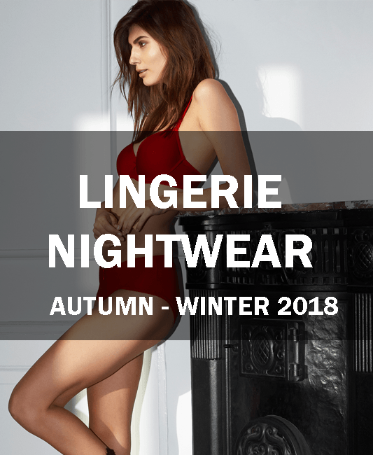 AW 18 lingerie nightwear - COLLECTIONS